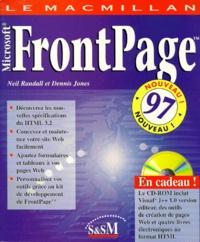 LE MACMILLAN MICROSOFT FRONTPAGE 1997. Avec CD-ROM - Dennis Jones pdf epub