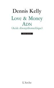 Histoiresdenlire.be Love & Money / ADN (acide désoxyribonucléique) Image