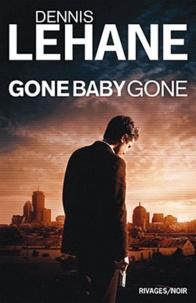 Dennis Lehane - Gone, Baby, Gone.
