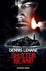 Dennis Lehane et Dennis Lehane - Shutter Island.