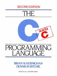 Dennis-M Ritchie et Brian-W Kernighan - .