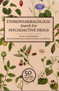 Dennis McKenna et Ghillean Prance - Ethnopharmacologic Search for Psychoactive Drugs - 2 volumes (1967-2017).