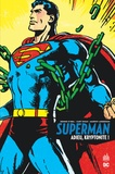 Dennis O'Neil et Curt Swan - Superman  : Adieu, kryptonite !.