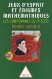 Dennis Shasha - Jeux d'esprit et énigmes mathématiques - Tome 3, Les cyberénigmes du Dr Ecco.