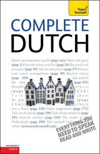 Dennis Strik et Gerdi Quist - Complete Dutch Beginner to Intermediate Course - Learn to read, write, speak and understand a new language with Teach Yourself.