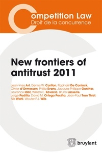 Dennis W. Carlton et Laurence Idot - New frontiers of antitrust 2011.
