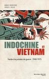Dennis Wainstock et Robert-L Miller - Indochine et Vietnam - Trente-cinq années de guerre : 1940-1975.