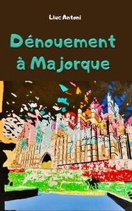 Livre publier Son - Dénouement à Majorque.