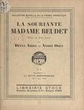 Denys Amiel et André Obey - La souriante Madame Beudet - Pièce en deux actes.