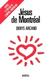 Denys Arcand - Jésus de Montréal.