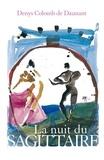 Denys Colomb de Daunant - La Nuit du Sagitaire.