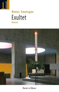 Denys Coutagne - Exultet.