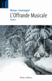 Denys Coutagne - L'offrande musicale.