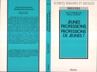 Denys Cuche - Jeunes professions, professions de jeunes ?.