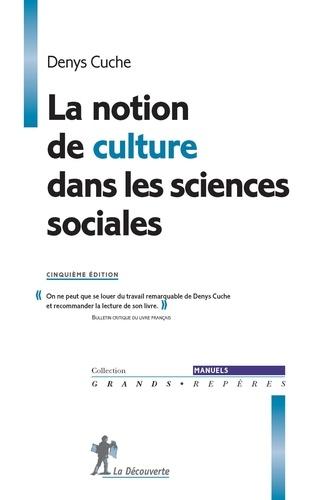 La notion de culture dans les sciences sociales 5e édition