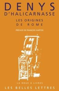 Denys d'Halicarnasse - Les Antiquités romaines - Livres I et II, Les origines de Rome.