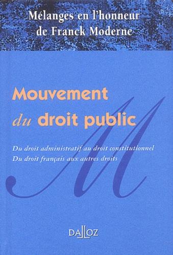 Denys de Béchillon et Pierre Cambot - Mouvement du droit public - Mélanges en l'honneur de Franck Moderne.