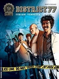 Denys et Jean-Phillipe Dugand - District 77 Tome 2 : Furiani Vendetta.