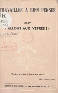 Denys Gorce - Allons aux vêpres !.
