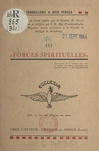 Denys Gorce et Edmond Wansteenberghe - Forces spirituelles.