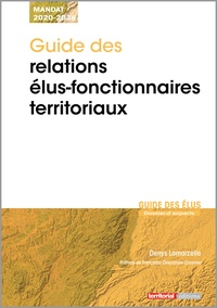 Téléchargeur de livre de texte Guide des relations élus-fonctionnaires territoriaux  (French Edition) par Denys Lamarzelle