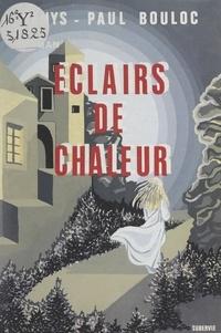 Denys-Paul Bouloc et Jacqueline Monjaux - Éclairs de chaleur.