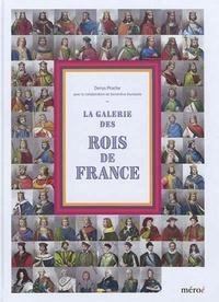 Denys Prache - La galerie des rois de France.