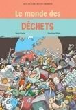Denys Prache - Le monde des déchets.
