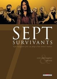 Denys et Luca Blengino - Sept survivants - Sept voyageurs pris au piège d'un tunnel routier.