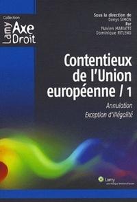 Denys Simon et Flavien Mariatte - Contentieux de l'union européenne 1.