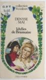 Denyse Mai - Idylles de Brumaire.