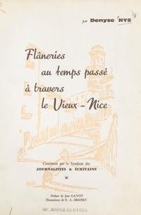 Denyse Nys et R.-A. Berney - Flâneries au temps passé à travers le Vieux-Nice.