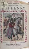 Denyse Renaud et J.J. Pichard - La messagère du roi Henry.