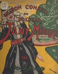 Denyse Renaud et Maurice de Vassal - Le bon conseil du Docteur Tant Mieux.