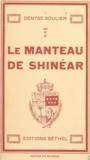 Denyse Soulier - Le manteau de Shinéar.
