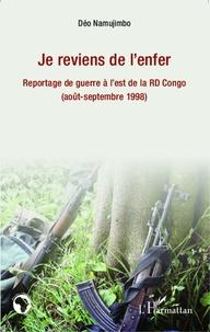 Je reviens de lenfer - Reportage de guerre à lest de la RD Congo (août-septembre 1998).pdf