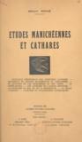 Déodat Roché - Études manichéennes et cathares.