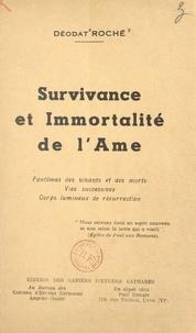 Déodat Roché - Survivance et immortalité de l'âme.