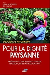 Deogratias Niyonkuru - Pour la dignité paysanne - Expériences et témoignages d'Afrique, réflexions, pistes méthodologiques.