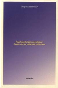 Ucareoutplacement.be Psychopathologie descriptive - Tome 1, Essais sur les violences collectives Image