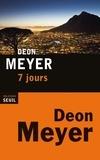 Deon Meyer - 7 jours.