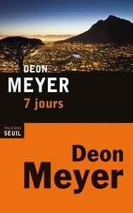Electronic ebook gratuit télécharger 7 jours ePub DJVU in French par Deon Meyer