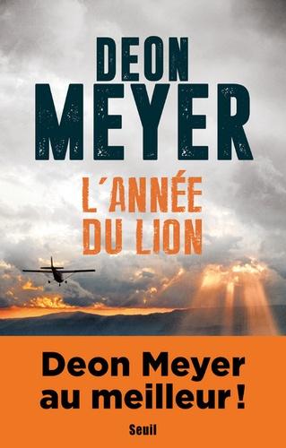 L'année du lion de Deon Meyer - Grand Format - Livre - Decitre