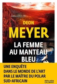 Deon Meyer - La femme au manteau bleu.