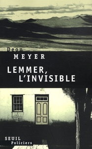 Deon Meyer - Lemmer, l'invisible.