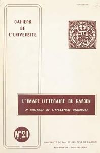 Département d'études régionale - L'image littéraire du Gascon - 2e Colloque de littérature régionale.