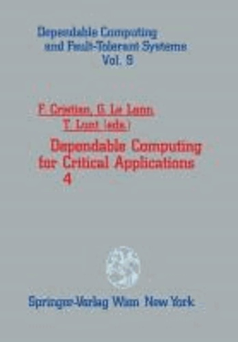 Dependable Computing for Critical Applications 4.