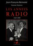 Depoux et  Remonte - Les Années radio.