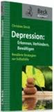 Depression - Erkennen, verhindern, bewältigen.