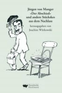 """""""Der Abschied"""" und andere Stückskes aus dem Nachlass."""